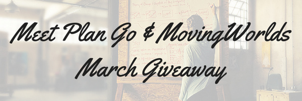 Meet Plan Go & MovingWorlds March Giveaway