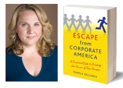 Pamela Skillings - Escape from Corporate America
