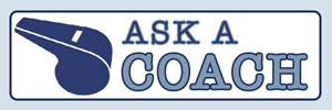 Ask A Coach
